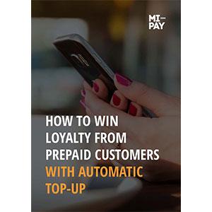 So gewinnen Sie mit dem automatischen Aufladen die Loyalität von Prepaid-Kunden