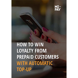 How to win loyalty from prepaid customers with automatic top-up